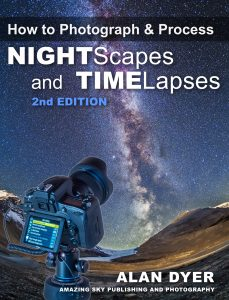 How to Photograph & Process Nightscapes and Time-Lapses, 2nd Edition
