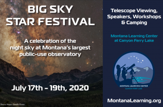 Montana Learning Center's Inaugural Big Sky Star Festival