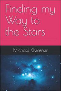 Astroimager Mike Weasner Autobiography